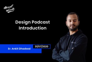 Mount Woods Studio Design Podcast Introduction