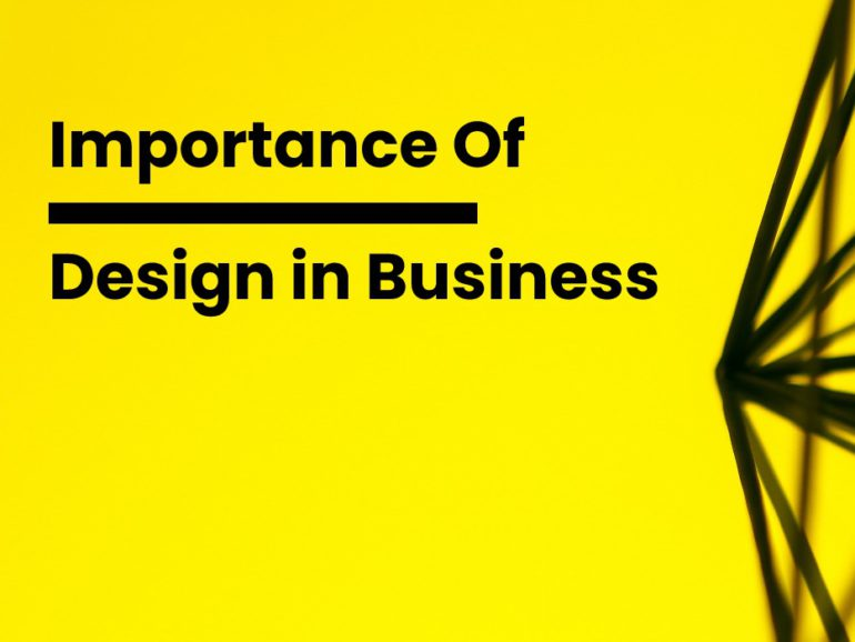 Growing Importance Of Design