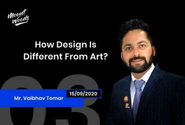 How Design is different from Art? | Vaibhav Tomar | Ep. 03