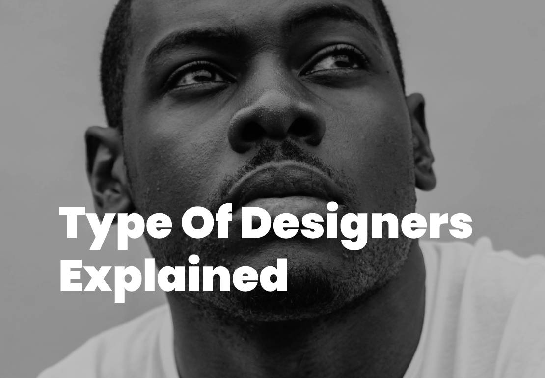 Type Of Designer Explained