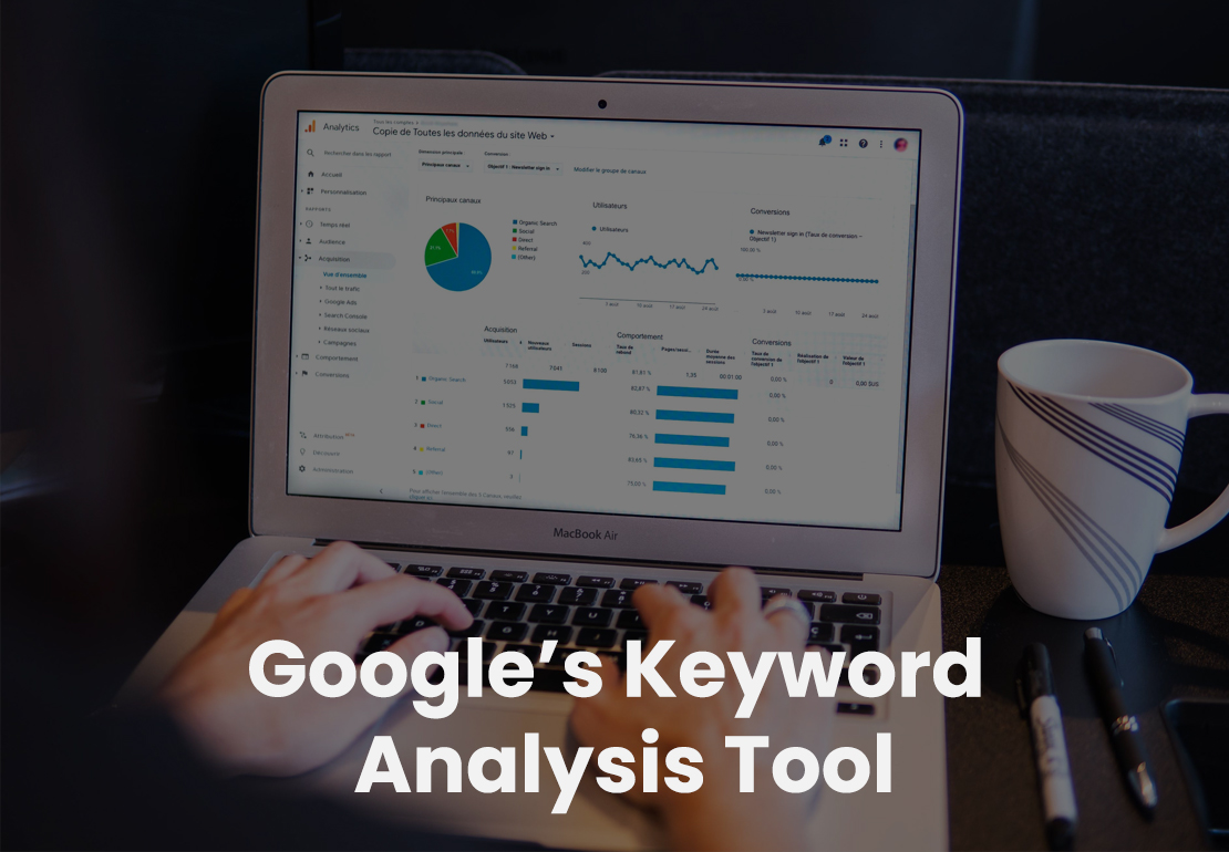 Google's Keyword Analysis Tool: Do's and Don'ts While Using It