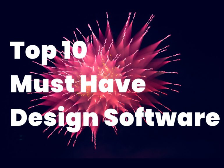 Top 10 Must Have Design Software in 2021