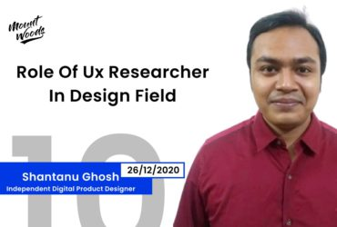 Role Of Ux Researcher In Design Field Explained | Shantanu Ghosh | Ep. 10 | Part – 1