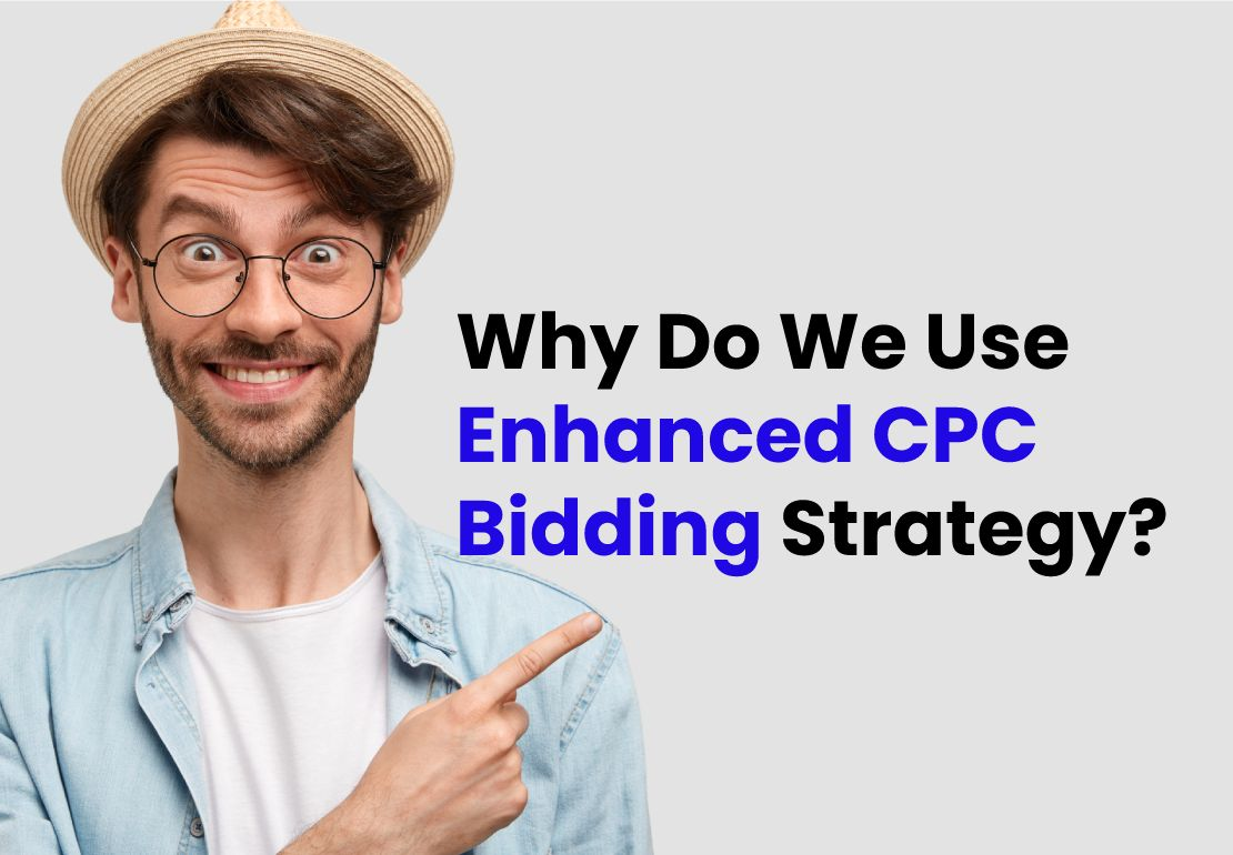 Why Do Mount Woods Use Enhanced CPC Bidding On PPC Campaigns?