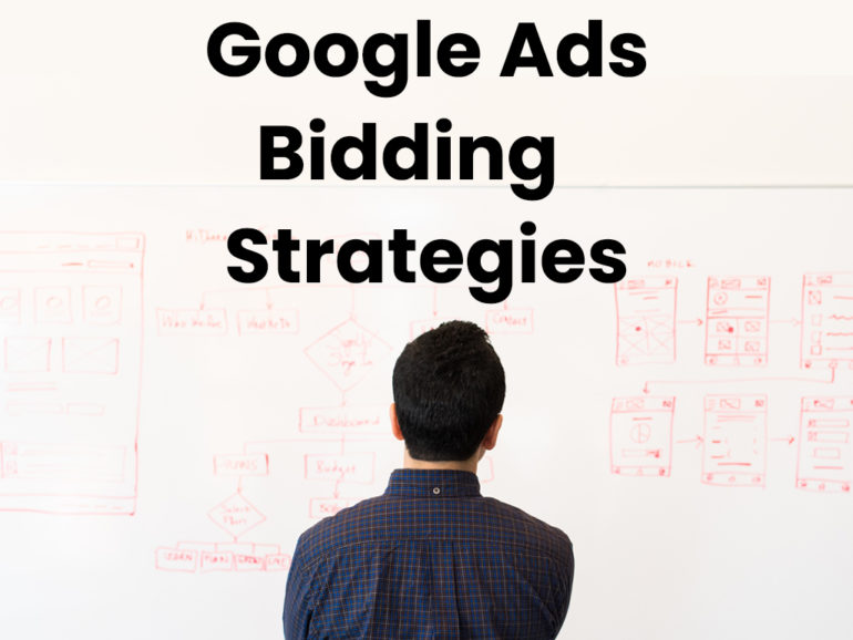 What Are Google Ads Bidding Strategies? Which Is Best For Adwords?