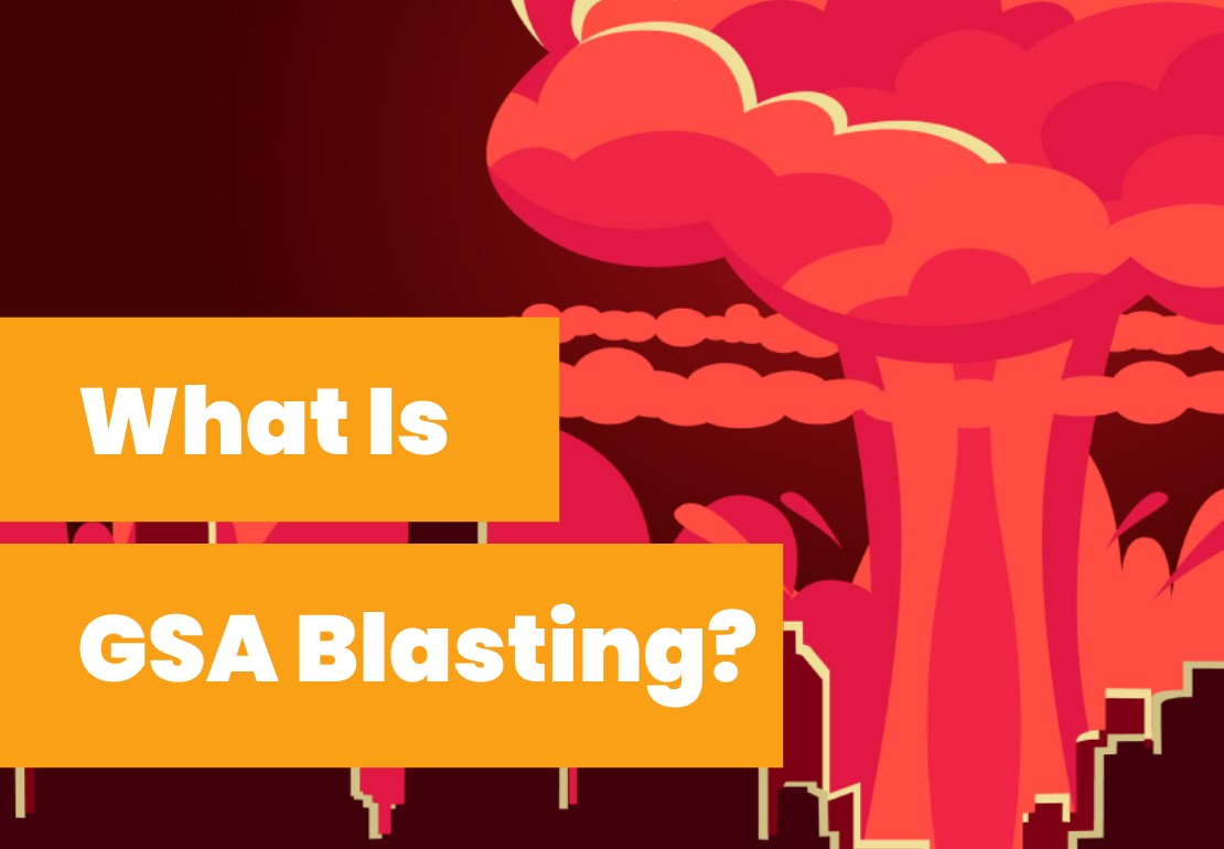 What Is GSA Blasting? How It Helps Boost Traffic To Your Website?