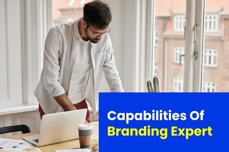 Capabilities Of Branding Expert