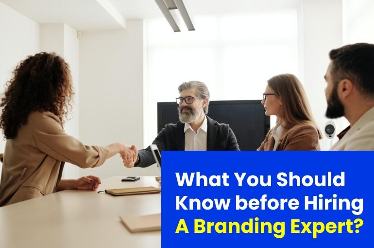 Hiring A Branding Expert
