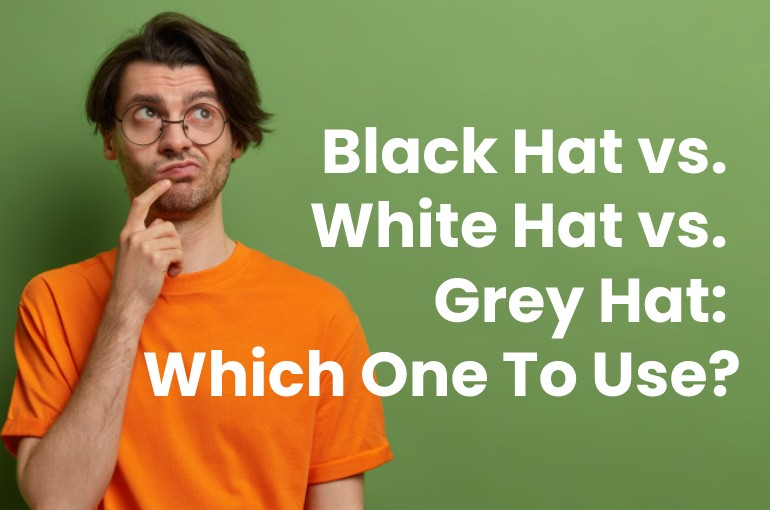 Black Hat vs. White Hat vs. Grey Hat