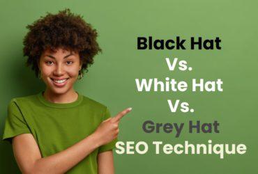 Black Hat Vs White Hat Vs Grey Hat SEO: Defined