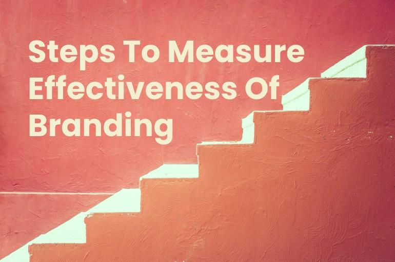 measure effectiveness of branding